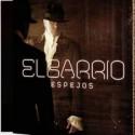 """El Barrio """" Espejos """""""