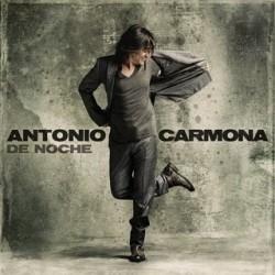 """Antonio Carmona """" De noche """""""