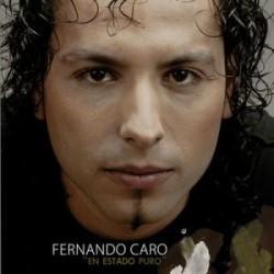 """Fernando Caro """" En estado puro """""""