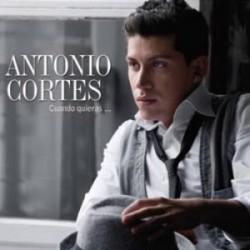 """Antonio Cortés """" Cuando quieras..."""""""