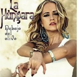 """La Húngara """" Debajo del olivo """""""