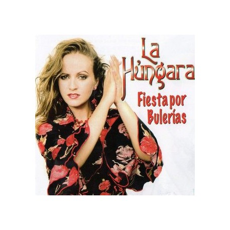 """La Húngara """" Fiesta por bulerías """""""