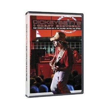 "Dickey Betts & great southern "" Live at the rock n'roll hall of fame """