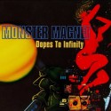 "Monster Magnet "" Dopes to infinity """