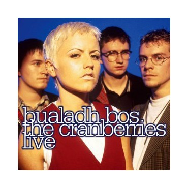 """Cranberries """" Bualadh: Live """""""