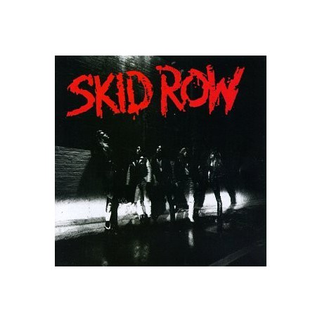 "Skid Row "" Skid Row """