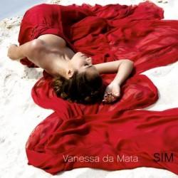 """Vanessa Da Mata """" Sim """""""