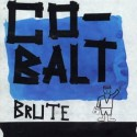 "Brute "" Co-Balt """