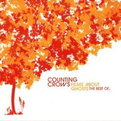 """Counting Crows """" Films about ghosts-The Best of..."""""""