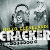 "Cracker "" Hello, Cleveland!-Live from the Metro """