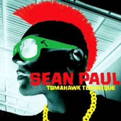 "Sean Paul "" Tomahawk Technique """
