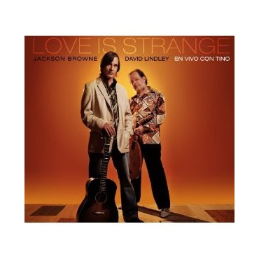 "Jackson Browne "" Love is strange, en vivo con Tino """