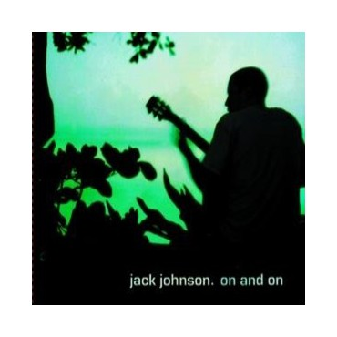 "Jack Johnson "" On and on """