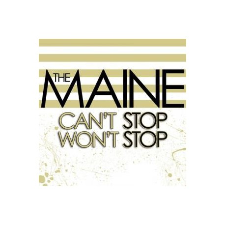 """The Maine """" Can't stop won't stop """""""