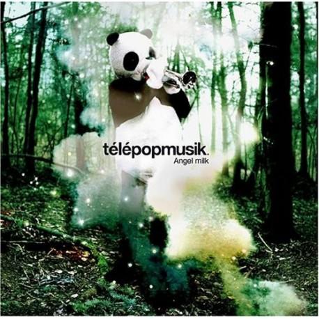 "Télépopmusik "" Angel milk """