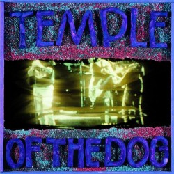 """Temple Of The Dog """" Temple Of The Dog """""""