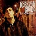 """Korazon Crudo """" El último romántico """""""