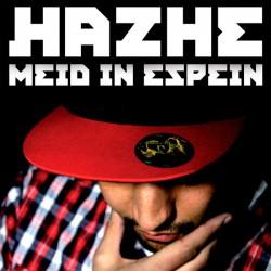 "Hazhe "" Meid in espein """