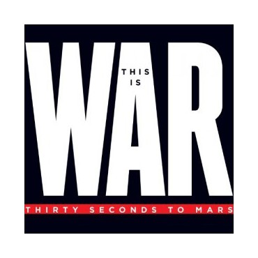 "30 Seconds To Mars "" This is War """