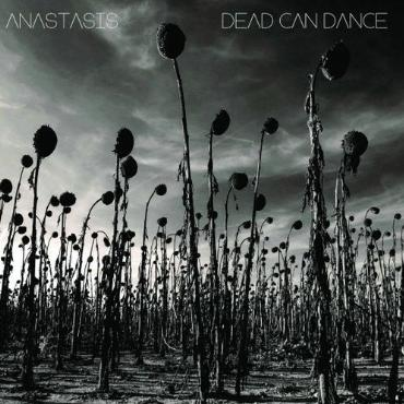 "Dead Can Dance "" Anastasis """