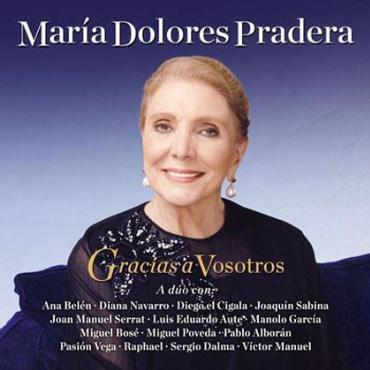 """María Dolores Pradera """" Gracias a vosotros """""""