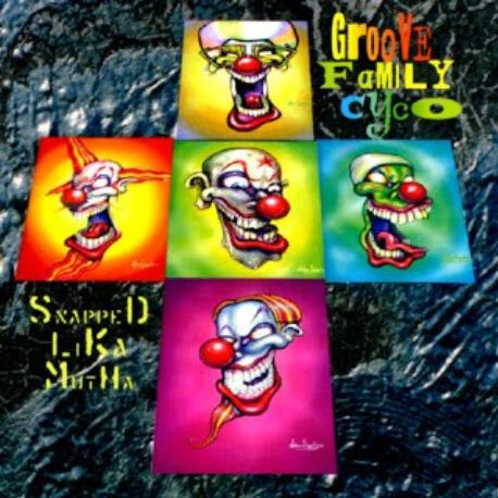 """Infectious Grooves """" Groove family cyco """""""
