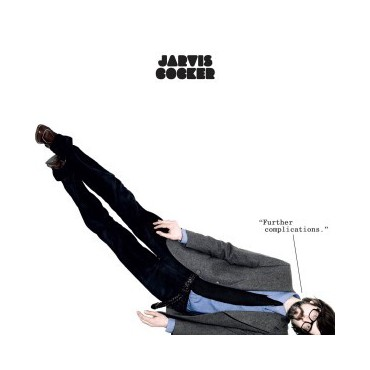 "Jarvis Cocker "" Further complications """