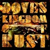 "Doves "" Kingdom of Rust """