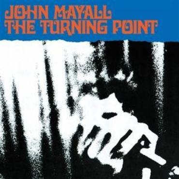 "John Mayall "" The turning point """