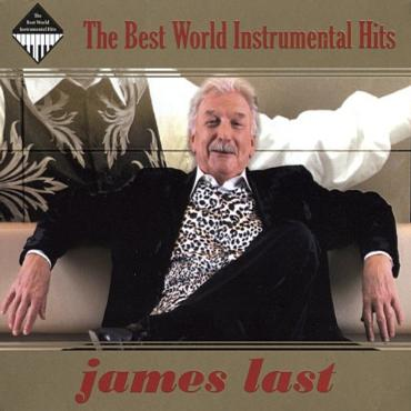 "James Last "" The best world instrumental hits """