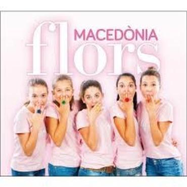 """Macedònia """" Flors """""""
