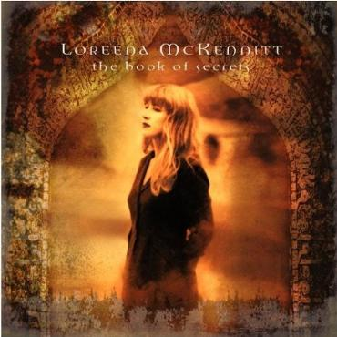 "Loreena Mckennitt "" The book of secrets """