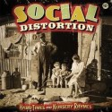 "Social Distortion "" Hard Times and Nursery Rhymes """