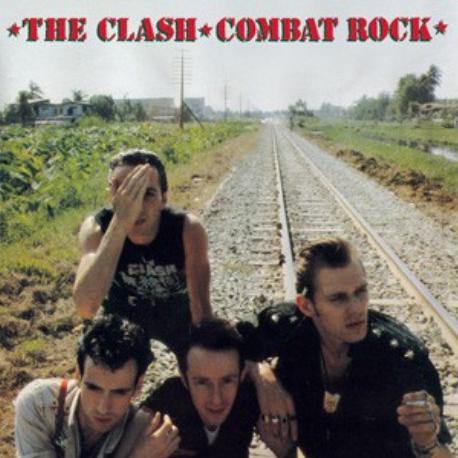 """The Clash """" Combat rock """""""