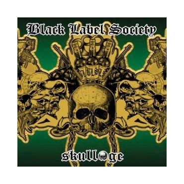 "Black Label Society "" Skullage """