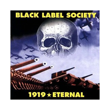 "Black Label Society "" 1919 Eternal """