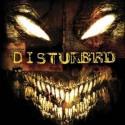 "Disturbed "" Disturbed """