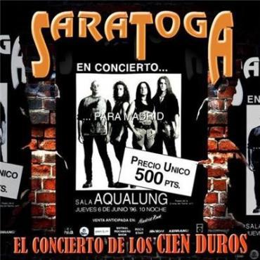 """Saratoga """" El concierto de los cien duros """""""