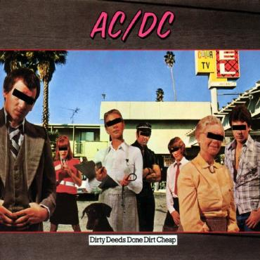 "ACDC "" Dirty deeds done dirt cheap """