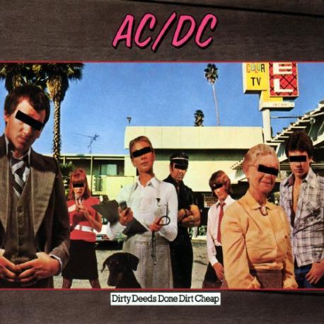 """AC/DC """" Dirty deeds done dirt cheap """""""