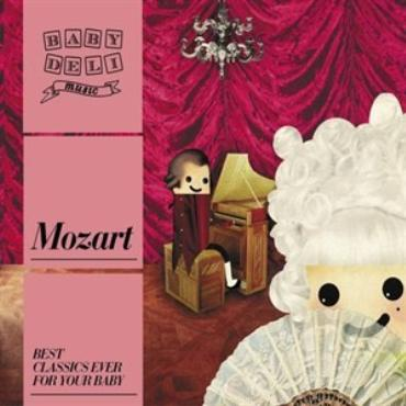 "Baby deli music "" Mozart """