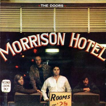 """Doors """" Morrison hotel """""""
