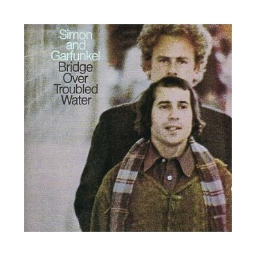 "Simon and Garfunkel "" Bridge Over Troubled Water """