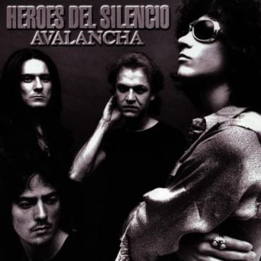 """Héroes del silencio """" Avalancha """""""