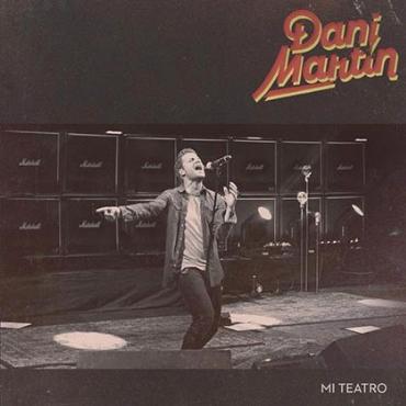 """Dani Martín """" Mi teatro """""""