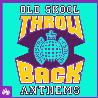 """Ministry of sound """" Old skool anthems """""""
