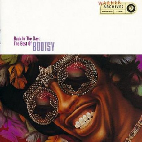 """Bootsy Collins """" Back in the day:The best of """""""