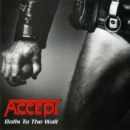 """Accept """" Balls to the wall """""""