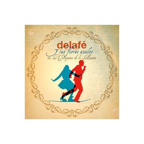 """Delafé y las flores azules """" Vs las trompetas de la muerte """""""