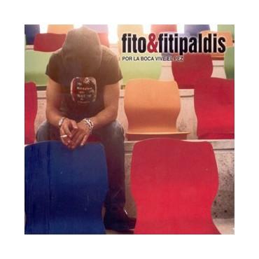 """Fito & Fitipaldis """" Por la boca vive el pez """""""